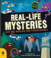 Real-Life Mysteries Can You Explain the Unexplained? by Susan Martineau