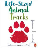 Life-Size Animal Tracks by John Townsend