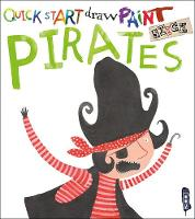 Quick Start: Pirates by Isobel Lundie