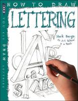 How To Draw Creative Hand Lettering by Mark Bergin