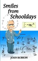 Smiles from Schooldays by John Hobson