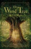The Wand Tree Book of Magic by S.G. Harvey