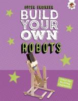 Build Your Own Robots Super Engineer by Rob Ives
