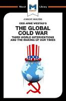 The Global Cold War Third World Interventions and the Making of Our Times by Patrick Glen