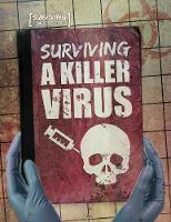Surviving a Killer Virus by Charlie Ogden