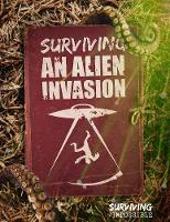 Surviving an Alien Invasion by Charlie Ogden, Mike Clark