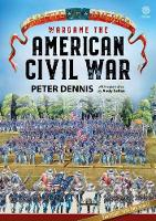 Wargame the American Civil War by Peter Dennis