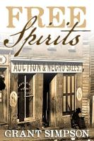 Free Spirits The Story of Cadet Ruffin, His Mother and the Underground Railroad by