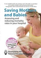 Saving Mothers and Babies by Perinatal Education Programme