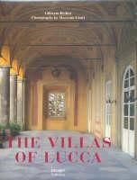 The Villas of Lucca by Gliberto Bedini