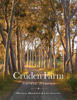 The Cruden Farm Garden Diaries by Michael Morrison, Lisa Clausen