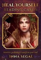 Heal Yourself Reading Cards Intuitive Guidance to Transform Your Soul by Inna (Inna Segal) Segal