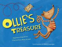 Ollie's Treasure Happiness is Easy to Find if You Just Know Where to Look! by Lynn Jenkins