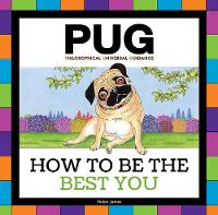 PUG How to be the Best You by Helen James