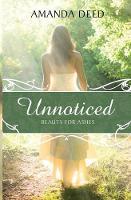 Unnoticed by Amanda Deed