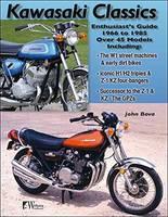 Kawasaki Motorcycle Classics Enthusiasts Guide by John Bova