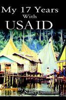 My 17 Years with USAID by Nancy Dammann