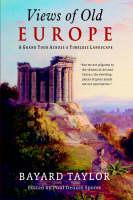 Views of Old Europe by Bayard Taylor