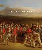 The Art of Golf by Catherine M. Lewis