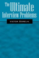 The Ultimate Interview Problems by Victor Gorelik