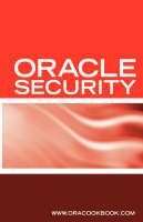 Oracle Security Interview Questions, Answers, and Explanations Oracle Database Security Certification Review by Terry Sanchez
