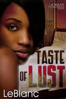 Taste of Lust by LeBlanc