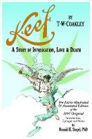 Keef: A Story Of Intoxication, Love & Death by Ronald Keith Siegel