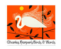 Charley Harper's Birds and Words by Charley Harper