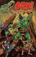 Ork! The Roleplaying Game: Second Edition by Jon Leitheusser, Todd Miller, Chris Pramas, Malcolm Sheppard