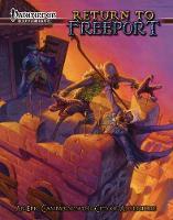 Return to Freeport An Adventure Series for the Pathfinder RPG by Crystal Fraiser, Jody Macgregor, Patrick O'Duffy, Stephen Radney-MacFarland
