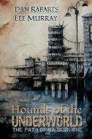 Hounds of the Underworld by Dan Rabarts, Lee Murray