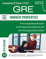 Number Properties GRE Strategy Guide, 4th Edition by Manhattan Prep