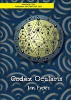 Codex Ocularis by Ian Pyper