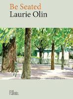 Be Seated by Laurie Olin
