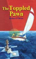 The Toppled Pawn by Robert (McMaster University Ontario) O'Brien