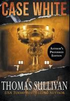 Case White by Thomas Sullivan