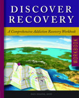 Discover Recovery A Comprehensive Addiction Recovery Workbook by Dan (Dan Mager) Mager