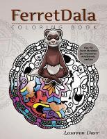 Ferretdala Coloring Book by Laurren Darr