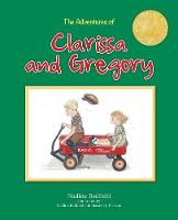 The Adventures of Clarissa and Gregory by Nadine Redfield
