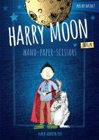 Harry Moon Wand Paper Scissors Origin Color Edition by Mark Andrew Poe, Christina Weidman