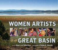 Women Artists of the Great Basin by Mary Lee Fulkerson