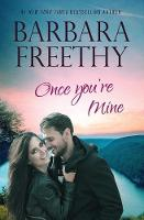 Once You're Mine by Barbara Freethy