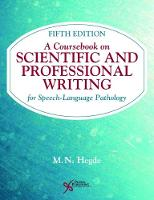A Coursebook on Scientific and Professional Writing for Speech-Language Pathology by M. N. Hegde