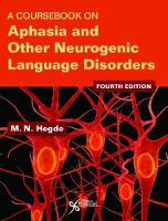 A Coursebook on Aphasia and Other Neurogenic Language Disorders by M. N. Hegde