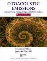 Otoacoustic Emissions by Sumitrajit Dhar, James W., III Hall