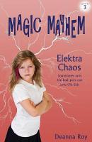 Elektra Chaos by Deanna Roy