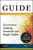 Audit Guide Government Auditing Standards and Single Audits 2017 by AICPA
