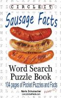 Circle It, Sausage Facts, Word Search, Puzzle Book by Lowry Global Media LLC, Maria Schumacher