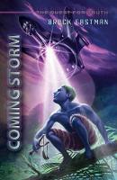 Coming Storm An Obbin Adventure by Brock Eastman