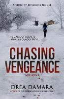 Chasing Vengeance by Drea Damara